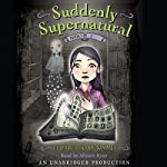 School Spirit: Suddenly Supernatural #1 | Elizabeth Cody Kimmel