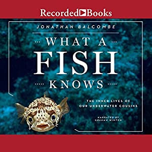 What a Fish Knows Audiobook