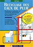 Recyclage des eaux de pluie : Planification, ralisation et commande lectronique d'une installation de rcupration