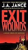 Exit Wounds: A Brady Novel of Suspense (Joanna Brady Mysteries)