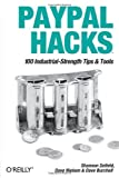img - for PayPal Hacks 1st edition by Shannon Sofield, Dave Nielsen, Dave Burchell (2004) Paperback book / textbook / text book