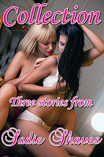 collection-a-3-book-lesbian-bundle-taboo-lesbian-ff-fff-erotica-group-dare-workplace-english-edition