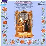 Ockeghem: Missa Au Travail Suis, Missa Sine Nomine a5