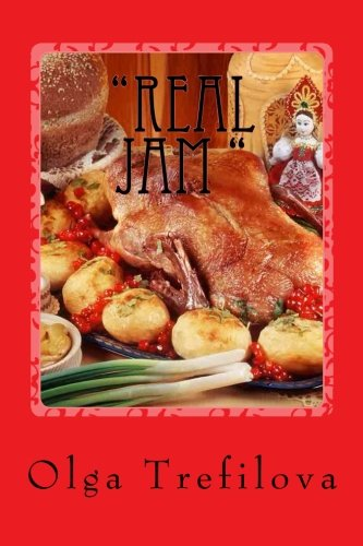 """Real jam "": Recipes soups by Olga Nikolaevna Trefilova ."