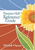 img - for Prentice Hall Reference Guide (Prentice Hall Reference Guide to Grammar & Usage) 7th edition by Harris, Muriel G. published by Prentice Hall Spiral-bound book / textbook / text book