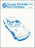 Triumph Cars Ltd Triumph TR7 and TR8 Official Spare Parts Catalogue: RTC9020B