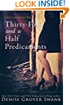 Thirty-Four and a Half Predicaments:...