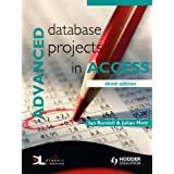 Advanced Database Projects in Accessby Ian Rendell