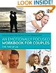 An Emotionally Focused Workbook for C...