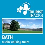 Tourist Tracks Bath MP3 Walking Tours: Two audio-guided walks around Bath | Tim Gillett
