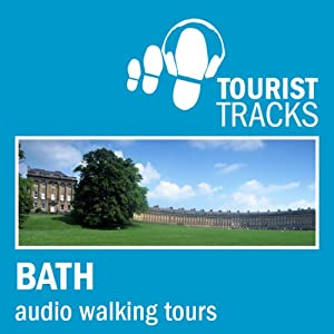 Tourist Tracks Bath MP3 Walking Tours Speech