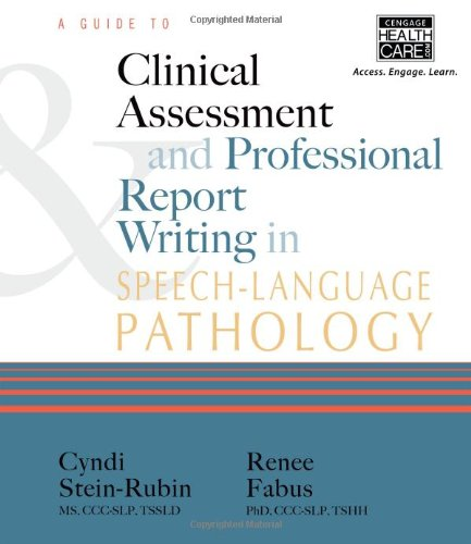 A Guide to Clinical Assessment and Professional Report...
