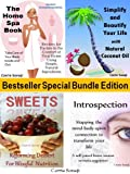 4-Book Bundle Special Edition: Simplify & Beautify Your Life with Coconut Oil, The Home Spa Book, Introspection: Mapping the mind-body-spirit connection, Sweets for Blissful Nutrition