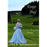 Cindy's Story (An Amish Fairly Tale Novelette 1) Christian Romance (Amish Fairly Tale Novelettes)