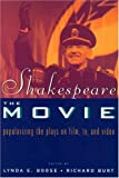 img - for Shakespeare, The Movie: Popularizing the Plays on Film, TV and Video book / textbook / text book