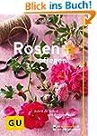 Rosen pflegen: Schritt f�r Schritt zu...
