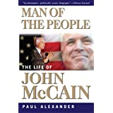 Man of the People: The Life of John McCain ~ Paul Alexander