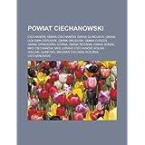 Powiat Ciechanowski: Ciechanow, Gmina Ciechanow, Gmina Glinojeck, Gmina Go Ymin-O Rodek, Gmina Grudusk, Gmina...