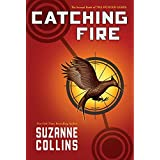 Catching Fire (The Hunger Games, Book 2) ~ Suzanne Collins
