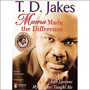 Mama Made the Difference Audiobook