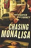 Image of Chasing Mona Lisa: A Novel