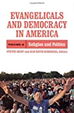 img - for Evangelicals and Democracy in America: Religion and Politics book / textbook / text book