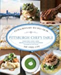 Pittsburgh Chef's Table: Extraordinar...