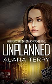 Unplanned (A Kennedy Stern Christian Suspense Novel Book 1)