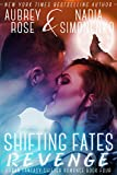 Shifting Fates: Revenge (Urban Fantasy Shifter Romance Book Four)