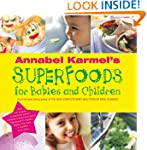 Annabel Karmel's Superfoods for Babie...