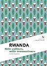 Rwanda : Mille collines, mille douleurs par Braeckman