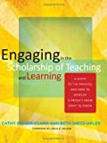 img - for Engaging in the Scholarship of Teaching and Learning: A Guide to the Process, and How to Develop a Project from Start to Finish book / textbook / text book