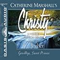 Goodbye, Sweet Prince: Christy Series, Book 11 (       UNABRIDGED) by Catherine Marshall, C. Archer (adaptation)