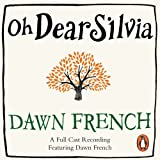 Oh Dear Silvia (Unabridged)