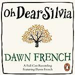 Oh Dear Silvia | Dawn French