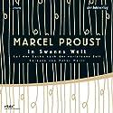 In Swanns Welt (Auf der Suche nach der verlorenen Zeit 1) Hörbuch von Marcel Proust Gesprochen von: Peter Matic