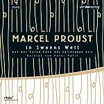 In Swanns Welt (Auf der Suche nach der verlorenen Zeit 1)   Marcel Proust