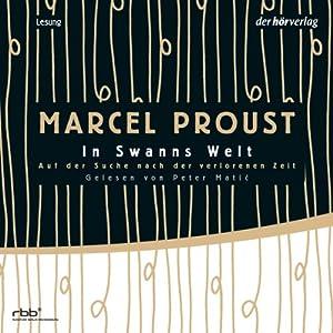 In Swanns Welt (Auf der Suche nach der verlorenen Zeit 1) Hörbuch