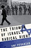 img - for The Triumph of Israel's Radical Right book / textbook / text book