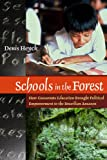 img - for Schools in the Forest: How Grassroots Education Brought Political Empowerment to the Brazilian Amazon book / textbook / text book