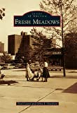 Fresh Meadows (Images of America (Arcadia Publishing))