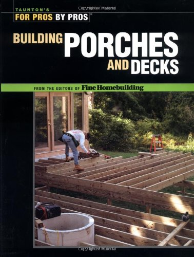 Building Porches And Decks (For Pros By Pros) front-1022656