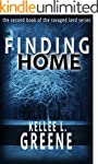 Finding Home - A Post Apocalyptic Nov...