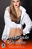 img - for Deliberate Display - five erotic voyeur and exhibitionist stories book / textbook / text book