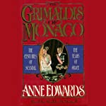 The Grimaldis of Monaco | Anne Edwards