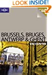 Brussels Bruges Antwerp and Ghent (Lo...