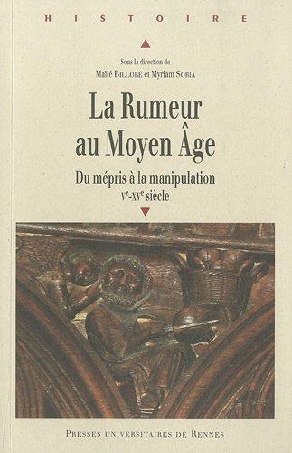 la-rumeur-au-moyen-age-du-mepris-a-la-manipulation-ve-xve-siecle