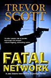 img - for Fatal Network (A Jake Adams International Espionage Thriller) book / textbook / text book