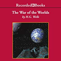 The War of the Worlds (       UNABRIDGED) by H.G. Wells Narrated by Alexander Spencer