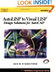 AutoLISP to Visual LISP: Design Solut...